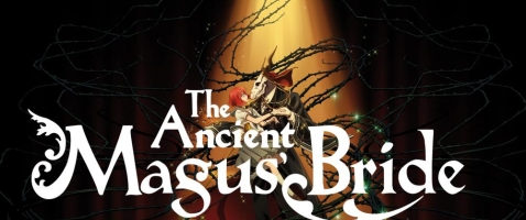 """The Ancient Magus' Bride  - Sommernachtstraum trifft """"Die Schöne und das Biest"""""""