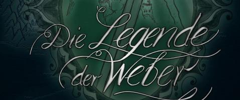 Die Legende der Weber (Band 1 & Band 2) - Abenteuerreise durch uralte Konflikte