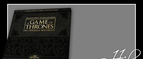 Kulinarisches für Fantasy-Fans! - Das offizielle Kochbuch zu A Game of Thrones