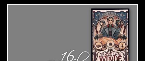 """Zu Keks und Tee noch ein Buch gefällig?  - Hinter unserem sechzehnten Türchen verlosen wir den Roman """"Wächter der Winde"""" von Oliver Plaschka, zur Verfügung gestellt von Klett-Cotta."""
