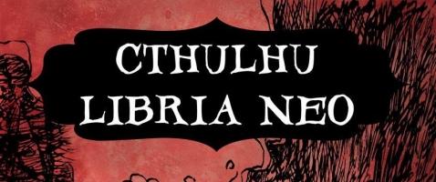 Cthulhu Libria Neo Nr. 2: Horror in Eisenbahnen - Der Insider-Tipp für Fans des Düsteren