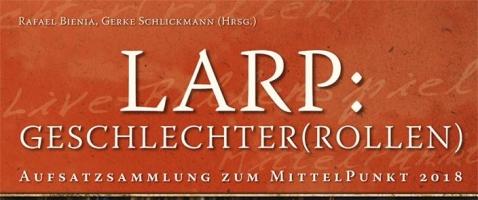 LARP: Geschlechter(rollen) - Männer, Frauen und andere Orks