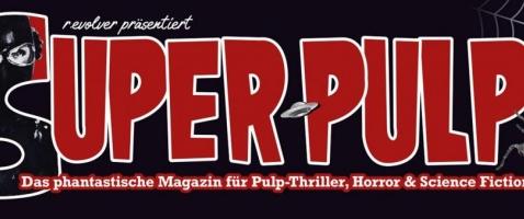 Super-Pulp 05: Notruf aus dem Scherbenviertel - Zwischen wohligem Schauer und untotem Bauchweh