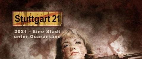 Stuttgart 21: Isabelle - Eine Stadt unter Quarantäne – Teil 3