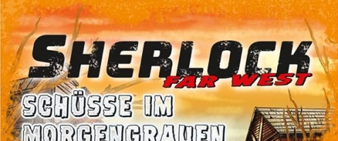 "Sherlock Far West - Krimis in ""Tornado Town"""
