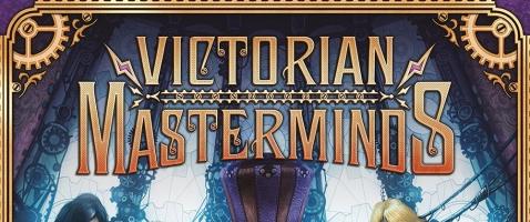 Victorian Masterminds - Superschurken im Dampfzeitalter