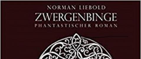 """Zwergenbinge - Gewinnt den Roman """"Zwergenbinge"""" von Norman Liebold!"""