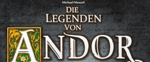 Die Legenden von Andor: Die letzte Hoffnung - Die Legenden von Andor gehen in die dritte Runde