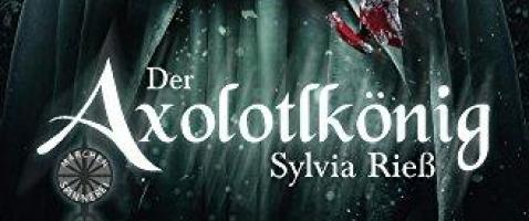 Der Axolotlkönig - Sehen durch fremde Augen
