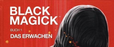 Black Magick – Das Erwachen - Magie ist nicht schwarz oder weiß