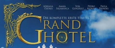 Grand Hotel – Staffel 1 - Willkommen in Cantaloa