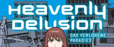 Heavenly Delusion  - Band 1: Das verlorene Paradies