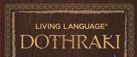 Living Language Dothraki - Gewinnt den offiziellen Dothraki-Sprachkurs!