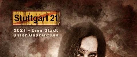 Stuttgart 21: Lea - Eine Stadt unter Quarantäne