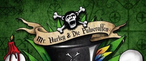 Mr. Hurley & die Pulveraffen – Voodoo - Piraten-Comedy, Grog'n'Roll und Plankrock