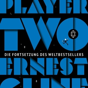 Ready Player Two - Fortsetzung des Bestsellers