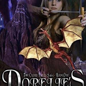 Dorelle's Journey (The Cloud Lands Saga Book 1) (English Edition) - Fantastischer Reisebericht mit bedrohlicher Einlage