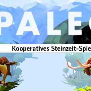 Paleo - Kooperatives Steinzeit-Spiel