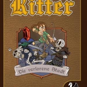 Ritter – Band 3: Die Verlorene Stadt - Spiele-Comic ab 8 Jahren