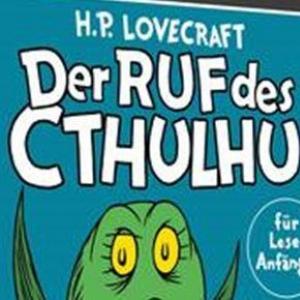 """Der Ruf des Cthulhu für Leseanfänger - Phantasieanregendes """"Grauen"""" für die Kleinen"""