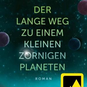 Der lange Weg zu einem kleinen zornigen Planeten - Wayfarer-Reihe 1