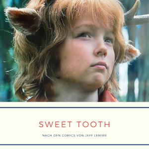 Sweet Tooth - Dystopischer Fantasy-Epos auf Netflix