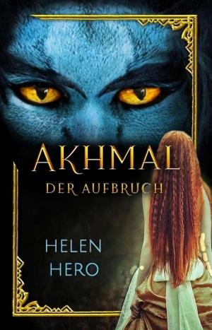 Akhmal - Der Aufbruch