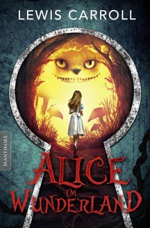 Alice im Wunderland - Eine mehr als wundersame Reise