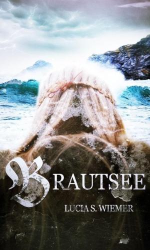 Brautsee - Alte Legende in neuem Gewand