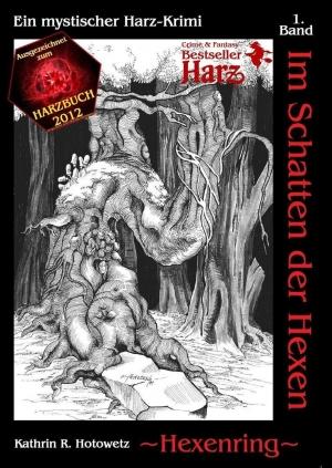 Hexenring - Im Schatten der Hexen 1