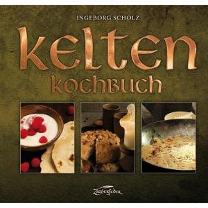Kelten-Kochbuch - Essen verbindet die Kulturen