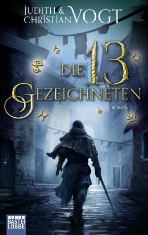Die 13 Gezeichneten - Magie, Pulverdampf und Rebellion