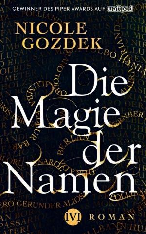 Die Magie der Namen - Auf der Suche nach der eigenen Identität