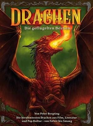 Drachen – Die geflügelten Bestien - Illustrierter Querschnitt durch die Drachenwelten