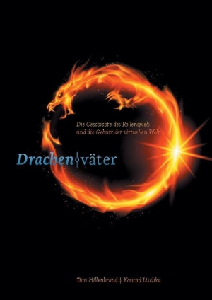 Drachenväter - Die Kulturgeschichte des Rollenspiels