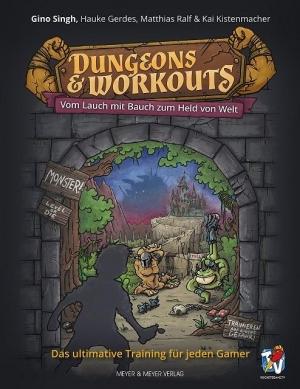 Dungeons & Workouts - Hoch das Bein, Luft muss rein!