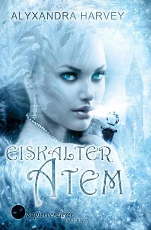 Eiskalter Atem - Liebe zwischen Mord und Magie