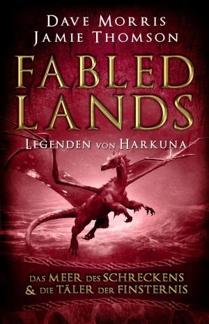 Fabled Lands 2 – Die Legenden von Harkuna - Das Meer des Schreckens & Die Täler der Finsternis