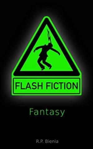 Flash-Fiction: Fantasy - Kurz, kürzer, Flash-Fiction