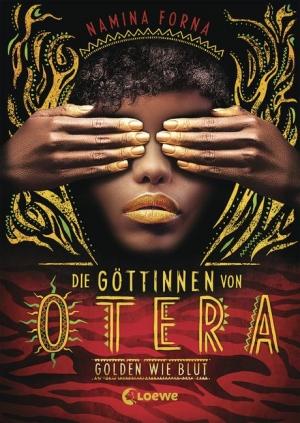 Die Göttinnen von Otera, Band 1: Golden wie Blut - Packender Debütroman mit kleinen Schwächen