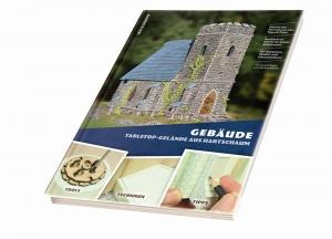 Lehrbuch für Baumeister  - Tabletop-Gelände aus Hartschaum: Gebäude