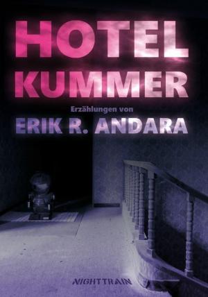Hotel Kummer - Phantastik mit Tiefgang