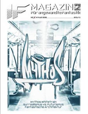 IF Magazin #X Annual - Magazin für angewandte Fantastik