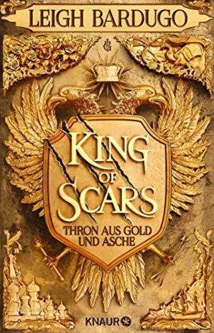 King of Scars (Thron aus Gold und Asche 1) - Wiedersehen in der Schattenflur