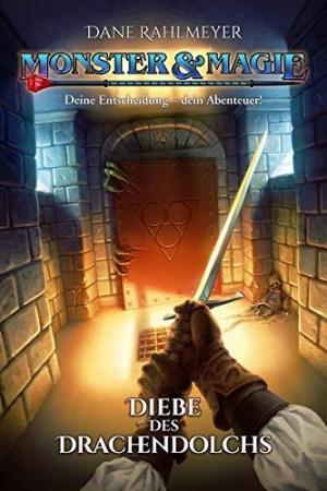 Monster & Magie: Diebe des Drachendolchs - Auf dem Weg ins Spielbuchhobby