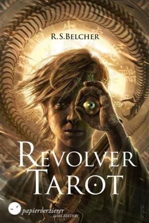 Revolver Tarot - Wenn Gut und Böse sich zum Duell treffen