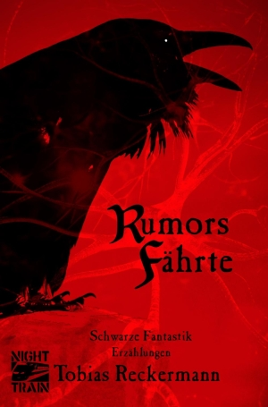 Rumors Fährte - Schwarze Fantastik