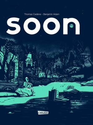 Soon - Eine futuristische Graphic Novel