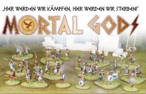 """Mortal Gods - """"Hier werden wir kämpfen, hier werden wir sterben!"""""""