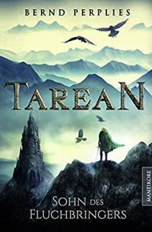 Tarean - Sohn des Fluchbringers - Die Sünden des Vaters ausmerzen